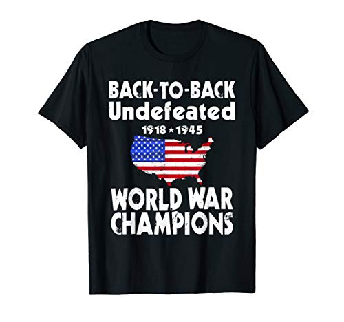 Back to back Undefeated World war Champs T-Shirt