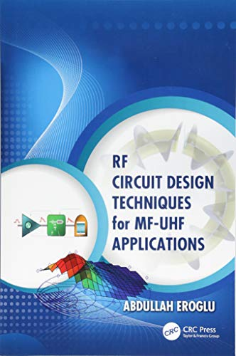 (RF Circuit Design Techniques for MF-UHF Applications)