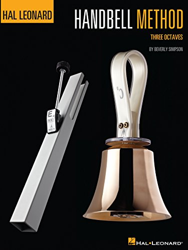 Handbells Book (The Hal Leonard Handbell Method: Three Octaves)
