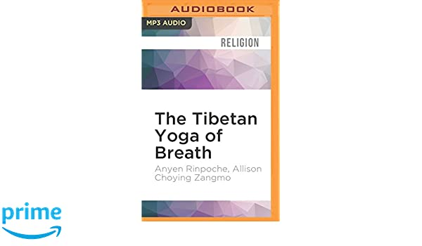 TIBETAN YOGA OF BREATH M: Amazon.es: Anyen Rinpoche, Allison ...
