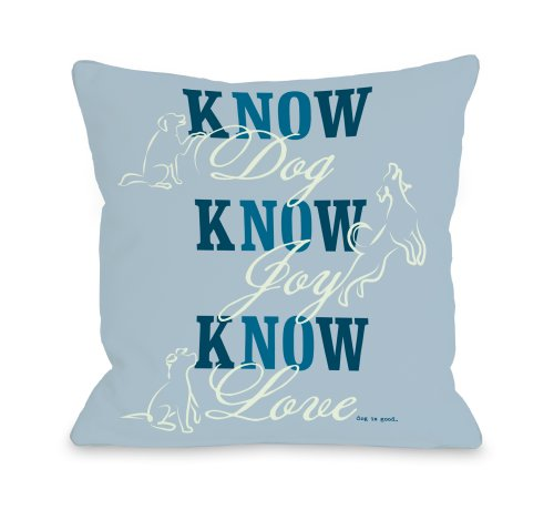 One Bella Casa Know Dog Throw Pillow, 16 by 16-Inch, Blue