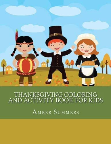 Thanksgiving Word Searches And Crossword Puzzles - Thanksgiving Coloring and Activity Book For Kids: Fun Mazes, Coloring, Dot to Dot Puzzles, Crosswords and Word Search (Thanksgiving Books for Kids)