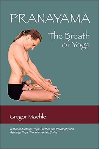 Pranayama The Breath of Yoga: Amazon in: Gregor Maehle