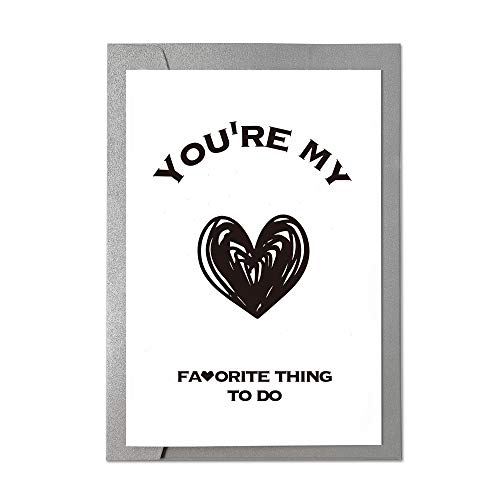 Ihopes Funny Birthday Card Anniversary Card | You're My Favorite Thing To Do | Naughty Birthday Cards for Him | Valentines Day Card | Funny Love Gift Card for Boyfriend Husband Fiance Girlfriend Wife (Birthday Card For My Best Friend)