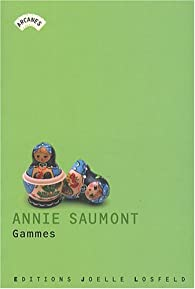 Gammes par Annie Saumont