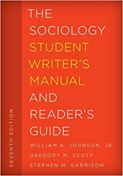 Book The Sociology Student Writer's Manual and Reader's Guide (The Student Writer's Manual: A Guide to Reading and Writing)