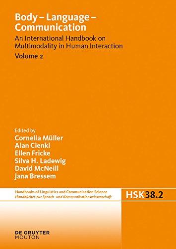 Body - Language - Communication. Volume 2 (Handbücher zur Sprach- und Kommunikationswissenschaft/Handbooks of Linguistics and Communication Science (HSK))