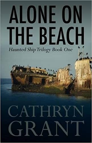 Alone On the Beach: The Haunted Ship Trilogy Book One ...