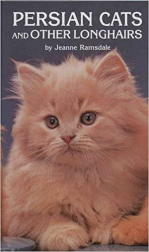 Persian Cats and Other Long Hairs: Jeanne Alice Ramsdale