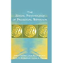 The Social Psychology of Prosocial Behavior