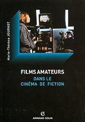 Films amateurs dans le cinéma de fiction
