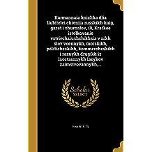 Karmannaia Knizhka Dlia Liubitelei Chteniia Russkikh Knig, Gazet I Zhurnalov, Ili, Kratkoe Istolkovanie Vstriechaiushchikhsia V Nikh Slov Voennykh, ... Zaimstvovannykh, ... (Russian Edition)
