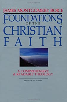 Foundations of the Christian Faith (Master Reference Collection) by [Boice, James Montgomery]
