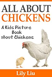 Children's Book About Chickens: A Kids Picture Book About Chickens with Photos and Fun Facts