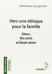 Vers une éthique pour la famille
