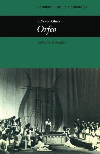 C. W. von Gluck: Orfeo (Cambridge Opera Handbooks) by Cambridge University Press