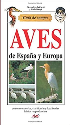 Guía de campo de aves de España y Europa: Amazon.es: Brichetti, Pierandrea: Libros