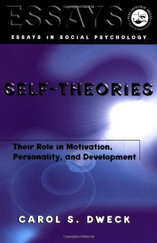 By Carol S. Dweck - Self-Theories: Their Role in Motivation, Personality, and Development: 1st (first) Edition