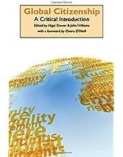Global Citizenship: A Critical Introduction