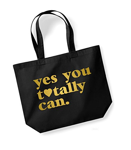 gold Kelham Tote Totally Cotton Slogan You Yes Canvas Print Bag Black Can Unisex 76q7rBw1