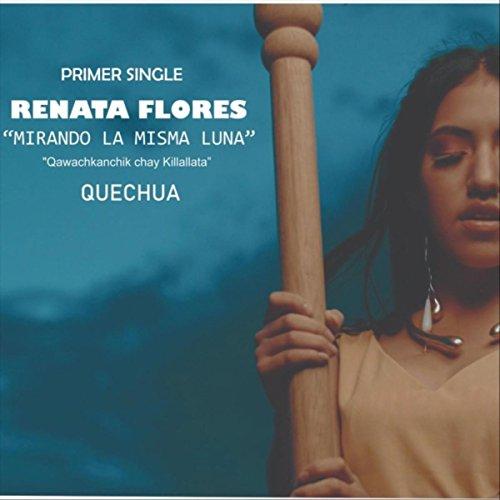 Mirando La Misma Luna by Renata Flores on Amazon Music - Amazon.com