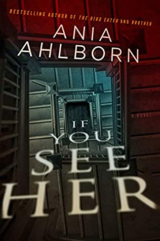 book cover of If You See Her