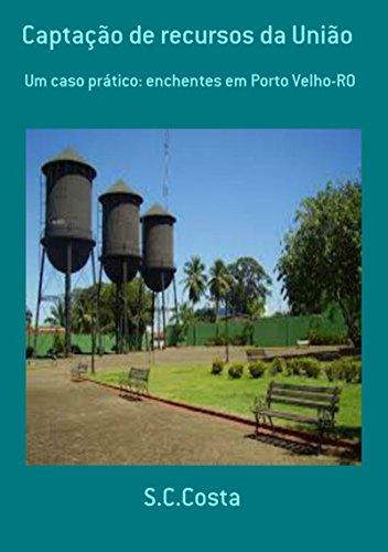 Captação De Recursos Da União (Portuguese Edition)