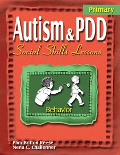 Autism & PDD Primary Social Skills Lessons: Behavior ()