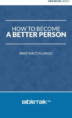 How to Become a Better Person (Mini Book Series)