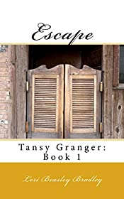 Escape: Tansy Granger Book 1