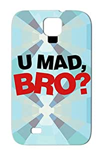 Funny Jokes U Mad Bro Miscellaneous You Quote Funny Red For Sumsang Galaxy S4 Tear-resistant U Mad Bro Protective Hard Case