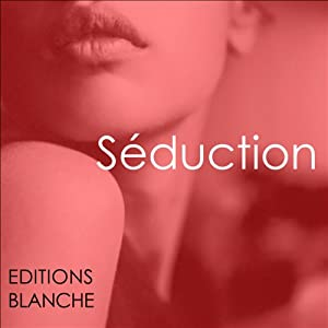 Séduction | Livre audio