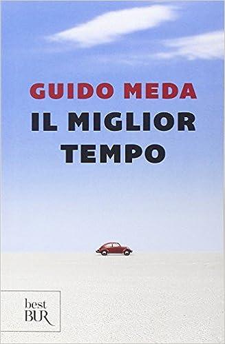 Amazon.it: Il miglior tempo - Guido Meda - Libri