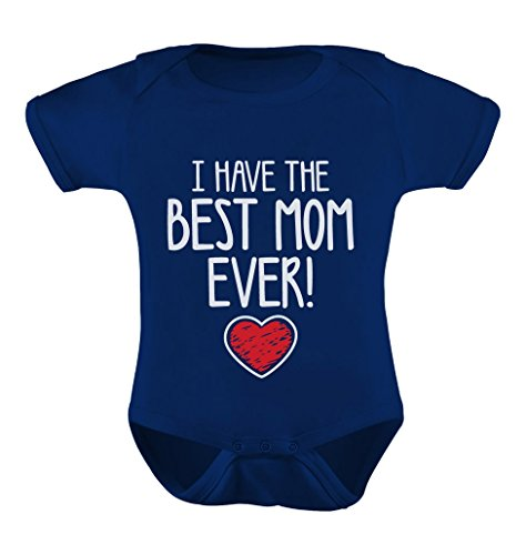 TeeStars - I Have The BEST MOM EVER! Mother's Day Gift Cute Unisex Baby Bodysuit 6M Navy (Mother Baby Gifts)