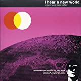 I Hear a New World - An Outer Space Music Fantasy