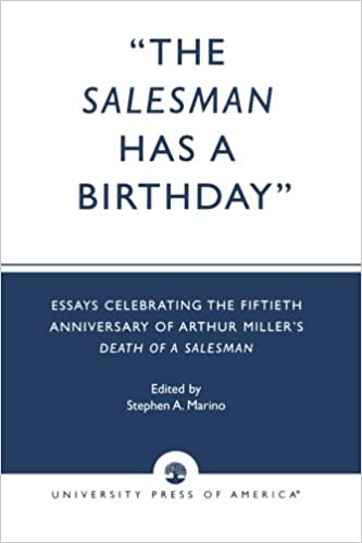 com the sman has a birthday essays celebrating the  com the sman has a birthday essays celebrating the fiftieth anniversary of arthur miller s death of a sman 9780761816546 stephen a