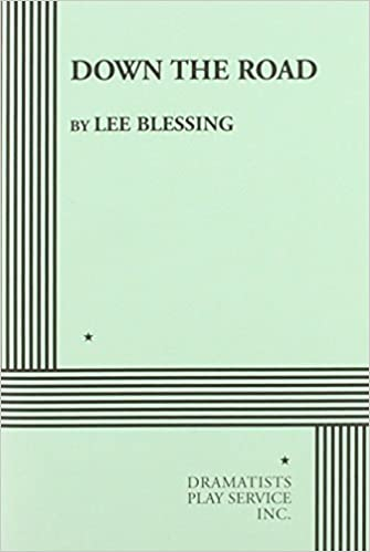 Down the road lee blessing lee blessing 9780822203247 amazon flip to back flip to front listen playing fandeluxe Choice Image