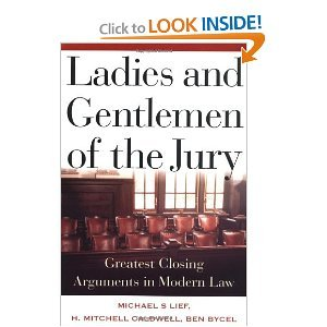 Ladies And Gentlemen Of The Jury: Greatest Closing Arguments In Modern Law. by book's seller(Excellent series).