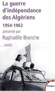"""Afficher """"La guerre d'indépendance des Algériens, 1954-1962"""""""