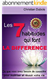 Les 7 habitudes qui font la différence