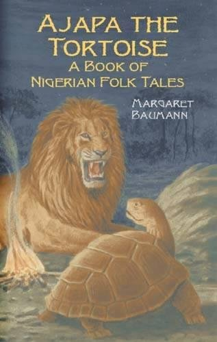 Ajapa the Tortoise: A Book of Nigerian Folk Tales (Dover Childrens Classics)