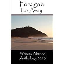 FOREIGN AND FAR AWAY