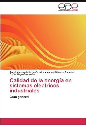 Calidad de la energía en sistemas eléctricos industriales