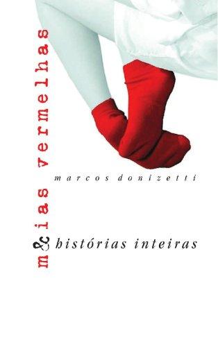 Meias Vermelhas & Histórias Inteiras