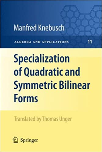 Book Specialization of Quadratic and Symmetric Bilinear Forms (Algebra and Applications)