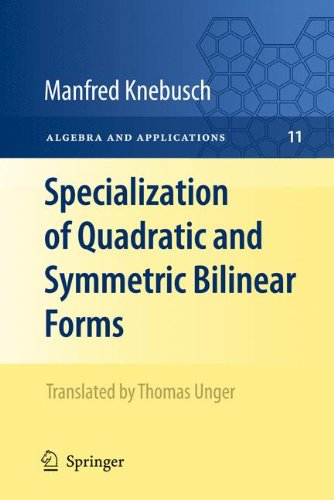 Specialization of Quadratic and Symmetric Bilinear Forms (Algebra and Applications)