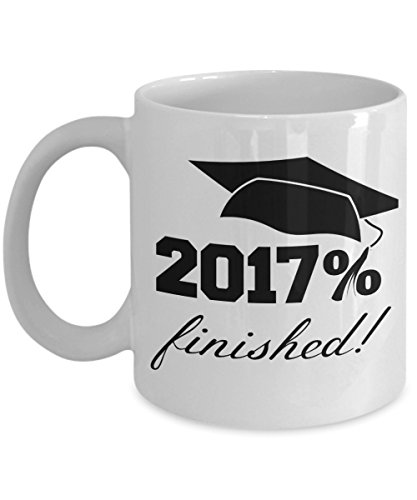 Seniors Class of 2017 - graduation gift mug for him or her - 2017% finished! 11 oz. ceramic coffee cup - best present for high school, community college or university graduate