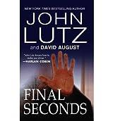 [(Final Seconds)] [by: Professor John Lutz]