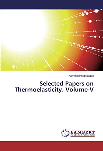 Download Selected Papers on Thermoelasticity. Volume-V ebook