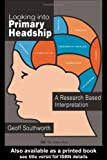 Looking into Primary Headship, Geoff Southworth, 0750703717